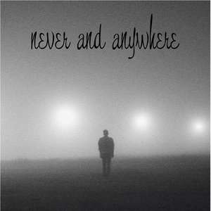 Bild für 'Never & Anywhere'