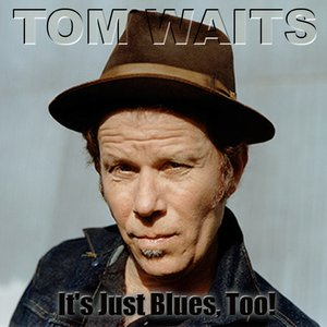 "Image for 'Tom Waits with Ed ""the wrinkled""'"