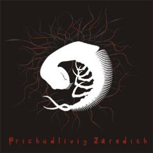 Image for 'PRICHUDLIVIY ZARODISH'