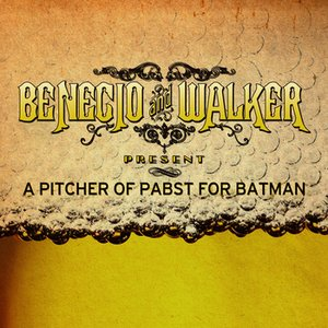 Image for 'Benecio & Walker Present...'