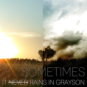 Image for 'It Never Rains In Grayson'