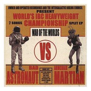 Image for 'Bad Astronaut vs. Armchair Martian'