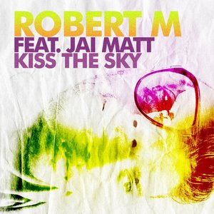 Image for 'Robert M feat. Jai Matt'