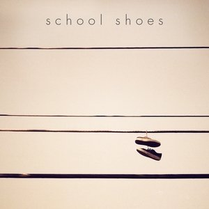 Image for 'School Shoes'