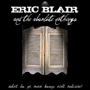 Image for 'Eric Blair and the Absolute Nothings'