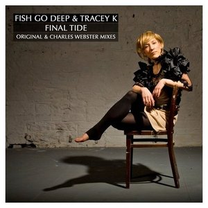 Image for 'Fish Go Deep & Tracey K'