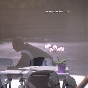 Image for 'Faravelliratti'