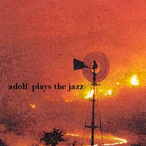 Image for 'Adolf Plays The Jazz'