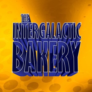 Image for 'the intergalactic bakery'