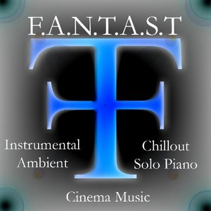 Image for 'F.A.N.T.A.S.T'