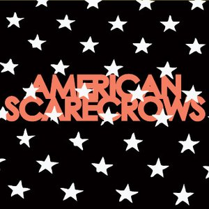 Image for 'American Scarecrows'