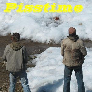 Image for 'Pisstime'
