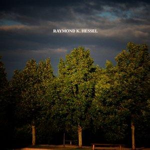 Image for 'Raymond K Hessel'