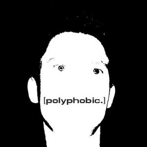 Image for 'polyphobic.'