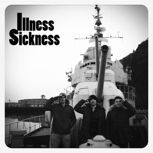 Image for 'Illness Sickness'