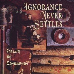 Image for 'Ignorance Never Settles'
