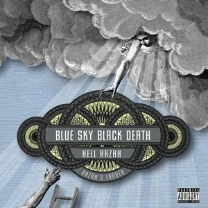 Image for 'Blue Sky Black Death & Hell Razah'