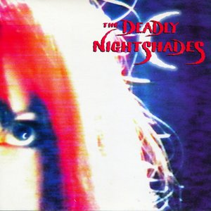 Image for 'The Deadly Nightshades'