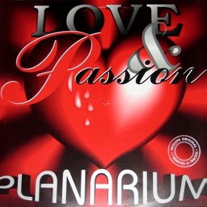 Planarium - Love & Passion (Original And Remix)