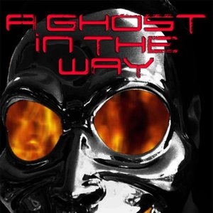 Image for 'A Ghost in the way'