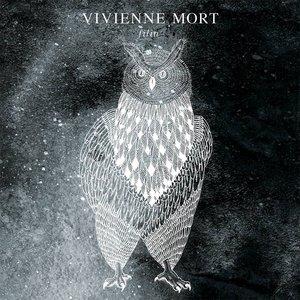 Image for 'Vivienne Mort (Filin, 2015)'