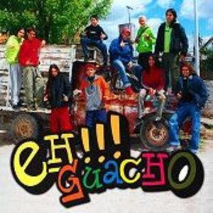 Image for 'Eh!!! Guacho'