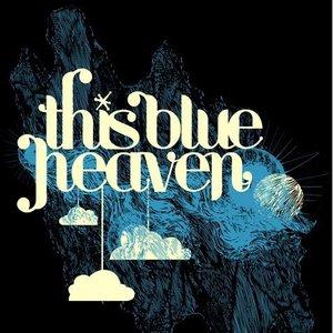 Immagine per 'this blue heaven'
