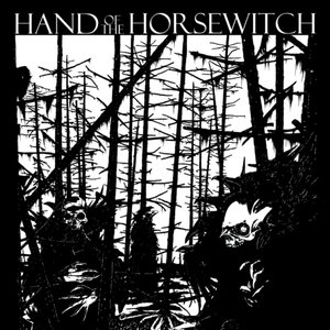 Bild för 'Hand of the Horsewitch'