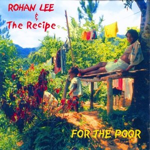 Image for 'Rohan Lee & The Recipe'