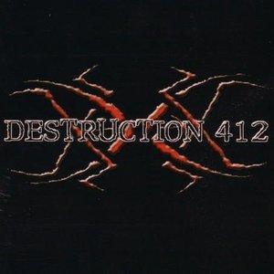Image for 'Destruction 412'