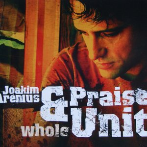 Image for 'Joakim Arenius & Praise Unit'