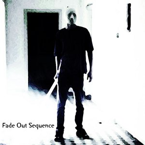 Image for 'Fade Out Sequence'