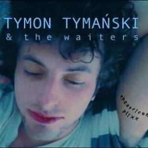 Image for 'Tymon Tymański & The Waiters'