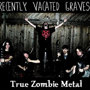 Image for 'Recently Vacated Graves: True Zombie Metal'