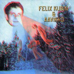 Image for 'Aavikko & Felix Kubin'