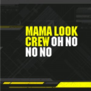 Image for 'Mama Look Crew'