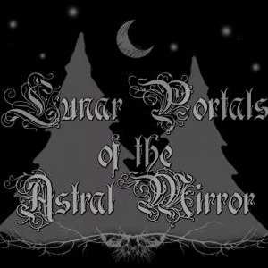 Image for 'Lunar Portals of the Astral Mirror'