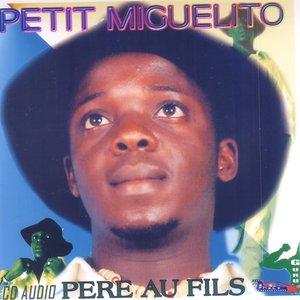 Image for 'Petit Miguelito'