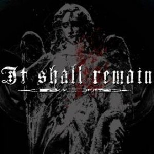 Image for 'It Shall Remain'