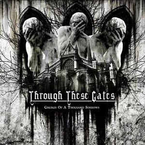 Image for 'Through These Gates'