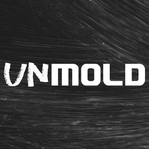 Image for 'Unmold'