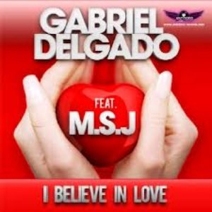 Image for 'Gabriel Delgado Feat. M.S.J'