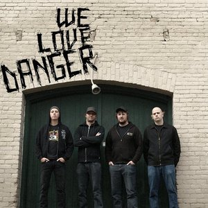 Image for 'We Love Danger'