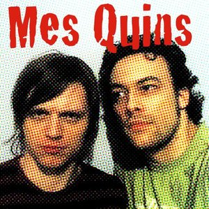 Image for 'Mes Quins'