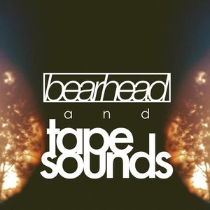 Image for 'Bearhead & Tape Sounds'