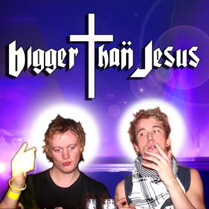 Image for 'Bigger Than Jesus'