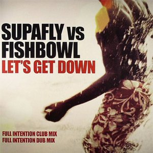 Image for 'Supafly vs. Fishbowl'