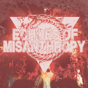 Image for 'Echoes Of Misanthropy'