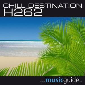 Image for 'Chill Destination H262'