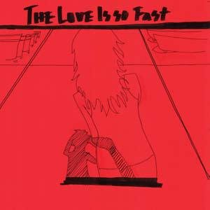 Image for 'The Love Is So Fast'